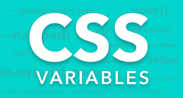 دليلك السريع للإطلاع على خاصية الـ CSS Variables الجديدة في لغة التنسيق CSS و كيفية إستخدامها