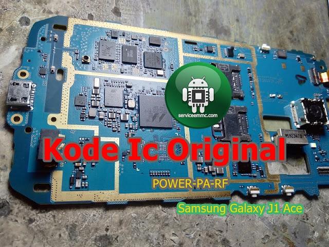 Kode Dan Letak Ic Power-Pa-Rf Original Samsung J1 Ace