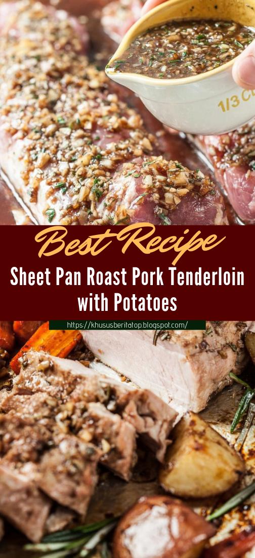 Sheet Pan Roast Pork Tenderloin with Potatoes #dinnerrecipe #food #amazingrecipe #easyrecipe