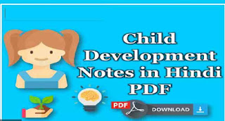 child development and pedagogy notes in hindi medium pdf