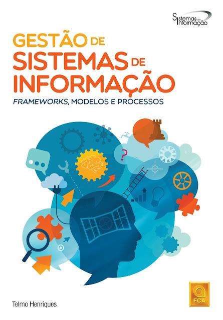 Gestão de Sistemas de Informação - Frameworks, Modelos eProcessos