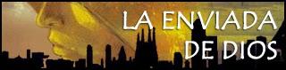 http://chronicle-cover.blogspot.com.es/2015/03/resena-22-la-enviada-de-dios.html