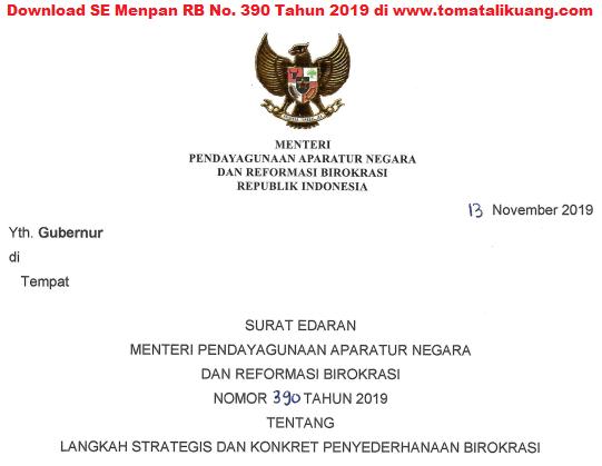 Download FIle Surat Edaran Menpan RB No. 390 Tahun 2019 tentang Langkah Strategis dan Konkrit Penyederhanaan Birokrasi yang ditujukan kepada seluruh Gubernur di seluruh Indonesia