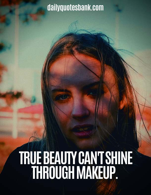 Skin and Makeup Quotes About Beauty Of Girl and Woman