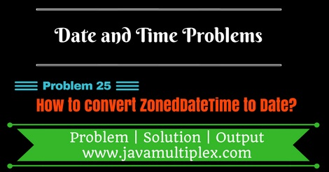Java program that converts ZonedDateTime to Date.