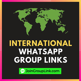 International WhatsApp Group Links