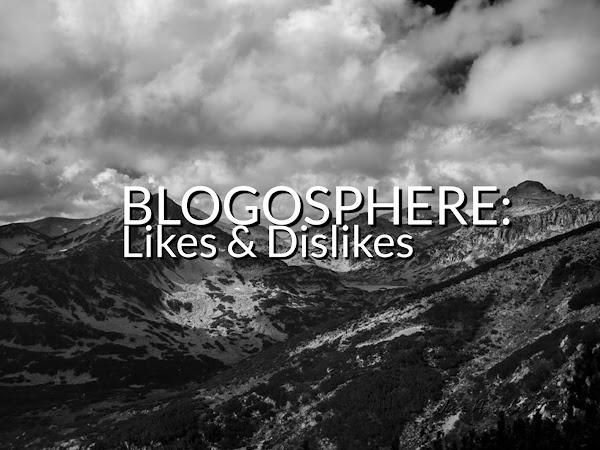Какво харесвам и не харесвам в блоговете