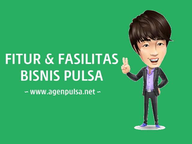 Fitur dan Fasilitas Bisnis Jual Pulsa Murah Bersama AgenPulsa.net