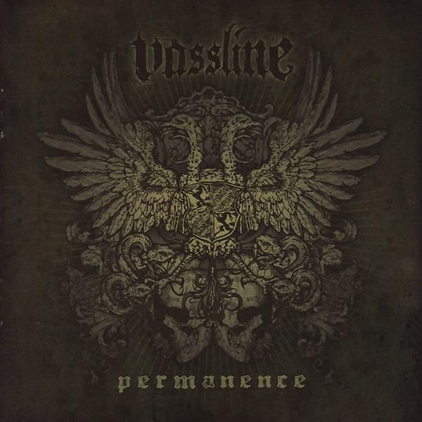 Vassline – Permanence