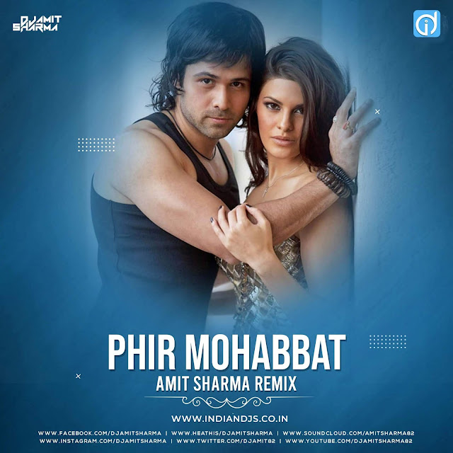 phir mohabbat karne chala remix mp3 free download