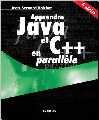 Livre : Apprendre Java et C++ en parallèle - Jean-Bernard Boichat