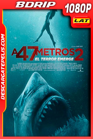 A 47 metros 2: el terror emerge (2019) FULL HD 1080p BDRip Latino – Ingles