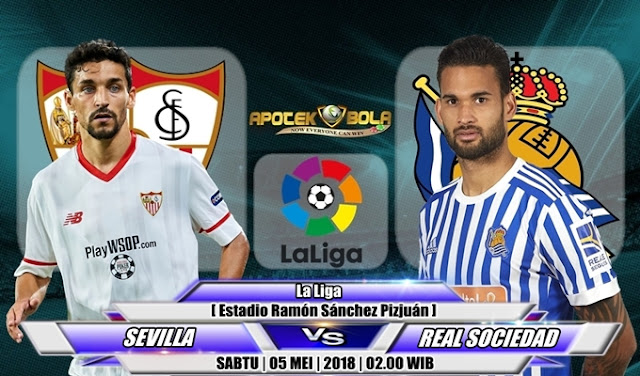 Prediksi Sevilla vs Real Sociedad 5 Mei 2018