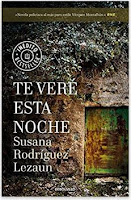 «Te veré esta noche» de Susana Rodríguez Lezaun