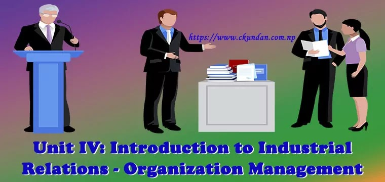 Introduction to Industrial Relations - Organization Management
