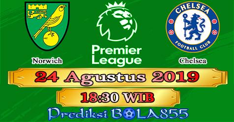 Prediksi Bola855 Norwich vs Chelsea 24 Agustus 2019