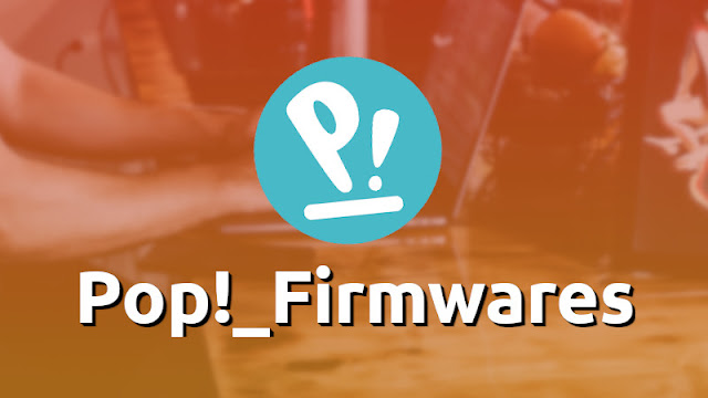 Pop!_OS Firmwares