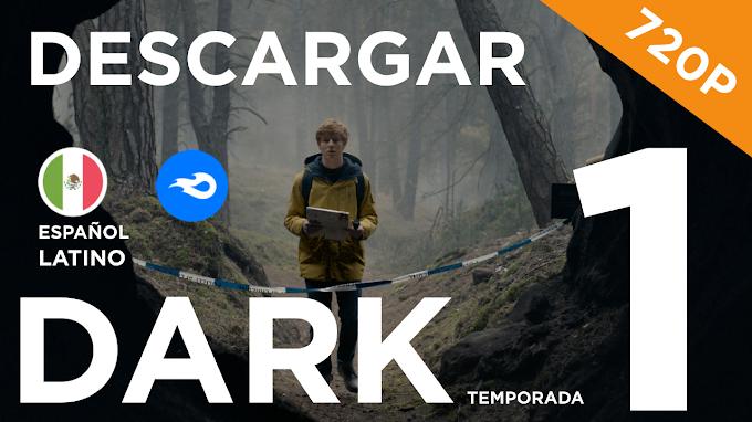 ✅ | DESCARGAR DARK - TEMPORADA 1 | LATINO |720P|