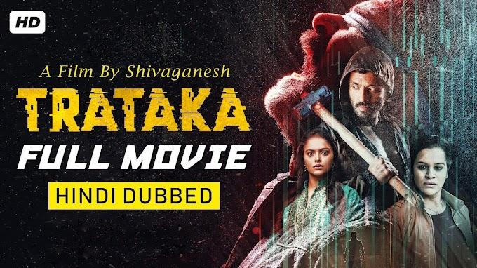 Trataka (2019) 720p HDRip Full South Hindi Dubbed Movie Download