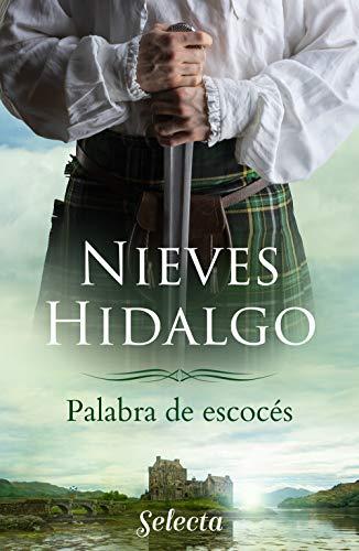 reseña Palabra de escocés Nieves Hidalgo