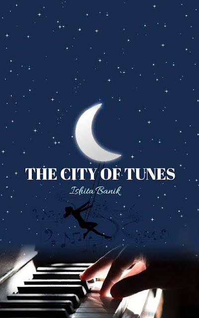 The City Of Tunes By Ishita Banik
