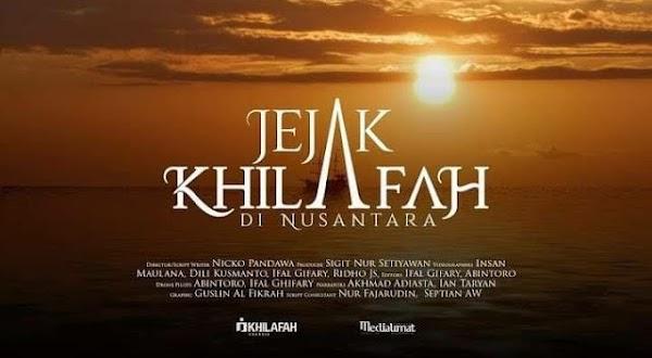Film 'Jejak Khilafah di Nusantara' Trending, Kini Diblokir Pemerintah