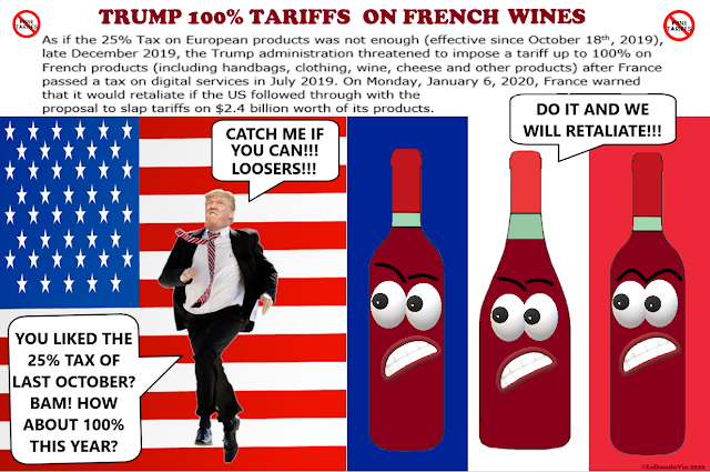 Trump 100% Tariff on French Wines by ©LeDomduVin 2020