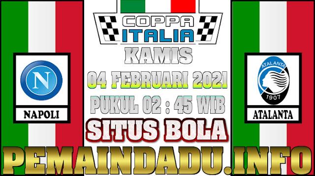 Prediksi Laga Coppa Italia Antara Napoli Vs Atalanta