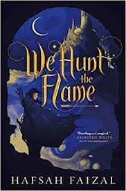 https://www.goodreads.com/book/show/36492488-we-hunt-the-flame?ac=1&from_search=true