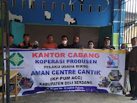 Telah Hadir Koperasi Produsen Pelaku Usaha Mikro, Aman Centre Cantik (KP-PUM ACC) di Kab. Deli Serdang