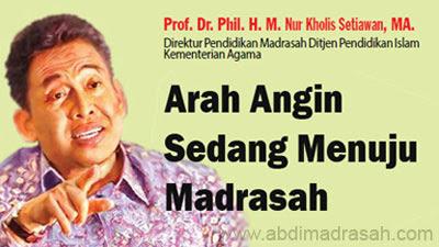 Arah Angin Sedang Menuju Madrasah