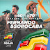 Hoje tem  Fernando & Sorocaba na Expo São Luiz
