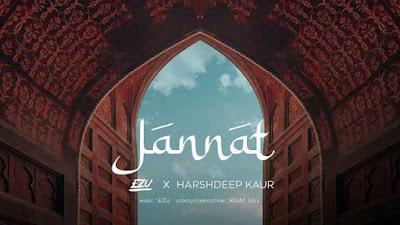 Jannat Sung By Ezu & Harshdeep Kaur