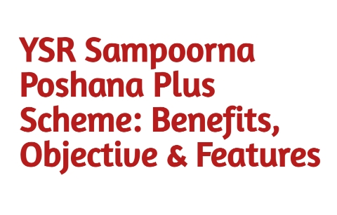 YSR Sampoorna Poshana Plus Scheme