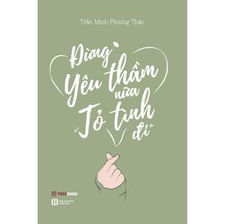 Đừng Yêu Thầm Nữa, Tỏ Tình Đi ebook PDF-EPUB-AWZ3-PRC-MOBI