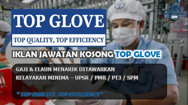 Jawatan Kosong Top Glove Corporation Berhad | Pengambilan Rasmi!