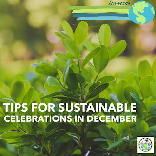 Tips for Sustainable December Celebrations