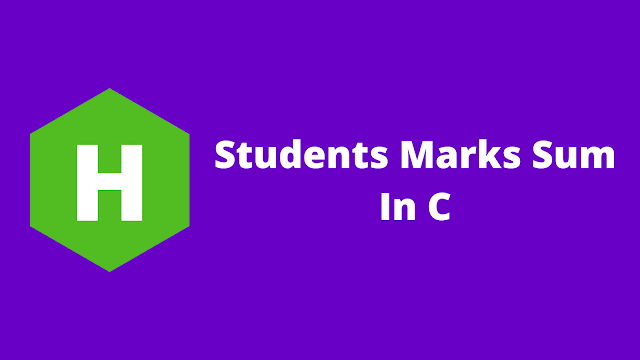 HackerRank Students Marks Sum in c problem solution