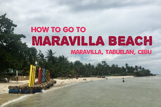 How to go to Maravilla Beach in Tabuelan Cebu