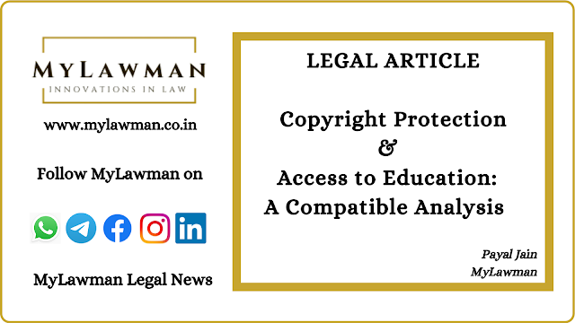 [Legal Article] Copyright Protection & Access to Education: A Compatible Analysis by Payal Jain