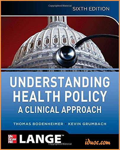 Understanding Health Policy (6th Edition)