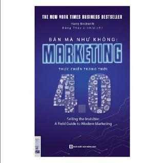 Bán Mà Như Không Marketing Thực Chiến Trong Thời 4.0  ebook PDF EPUB AWZ3 PRC MOBI