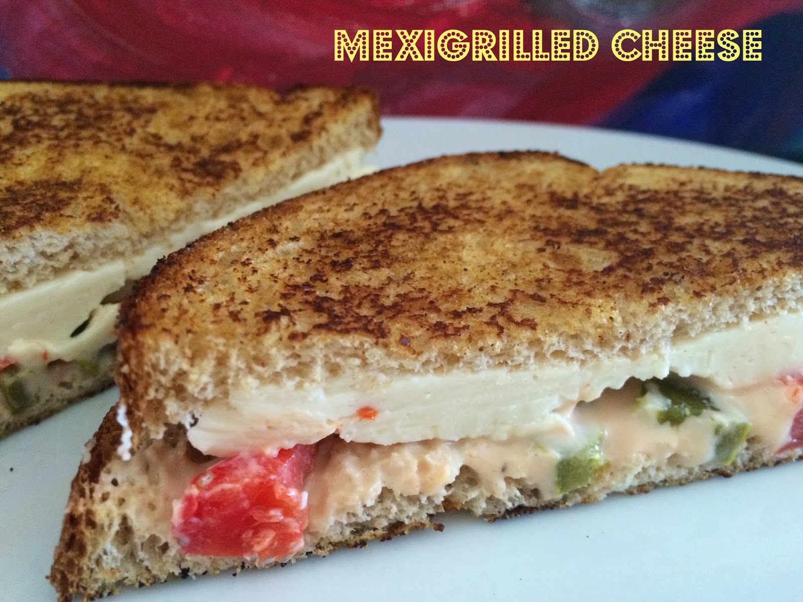 MexiGrilled Cheese