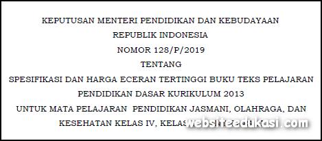 Kepmendikbud Nomor 128/P/2019