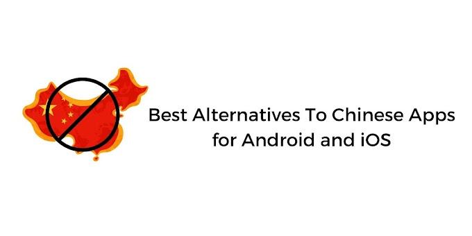 चीनी ऐप्स के लिए वैकल्पिक एप्प्स Alternative Apps for Chinese Apps Hindi