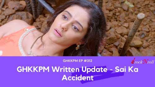 GHKKPM-Written-Update-Sai-Ka-Accident-EP-312
