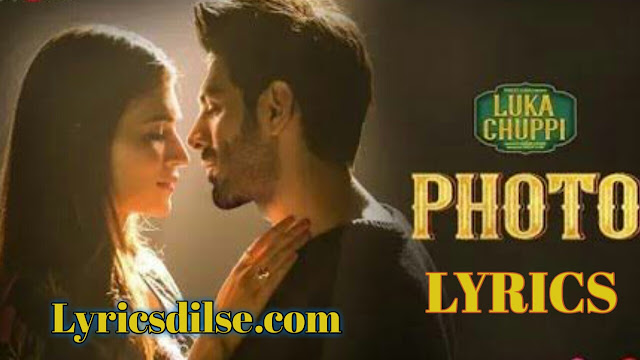 Photo Song Lyrics - Luka Chuppi