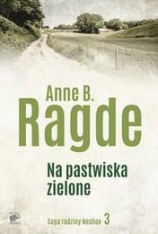 http://lubimyczytac.pl/ksiazka/4409038/na-pastwiska-zielone