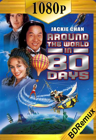 La Vuelta al Mundo en 80 Días (2004) [1080p BD REMUX ] [Latino-Inglés] [LaPipiotaHD]