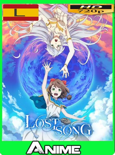 Lost Song HD [720P] latino [GoogleDrive] dizonHD